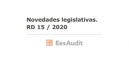 Novedades legislativas. RD 15 / 2020