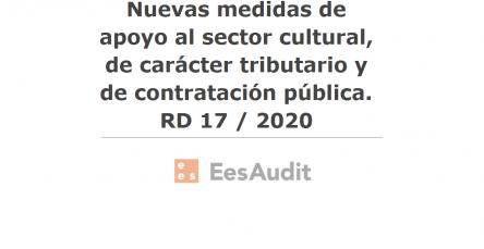 Nuevas medidas de apoyo al sector cultural, de carácter tributario y de contratación pública. RD 17 / 2020